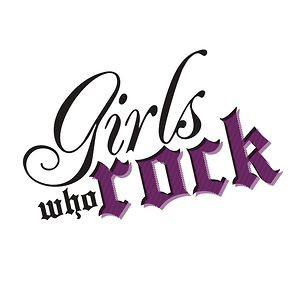 GIRLS WHO ROCK