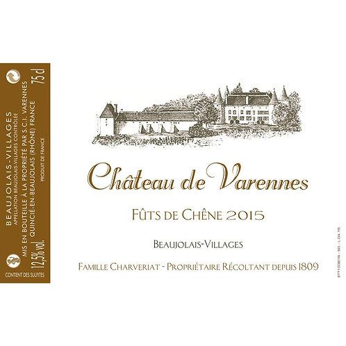 Chateau de Varennes, Beaujolais Villages, Fût de Chêne 2015