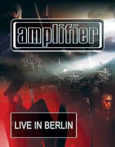 "Amplifier ""Live In Berlin"" DVD - 2012"
