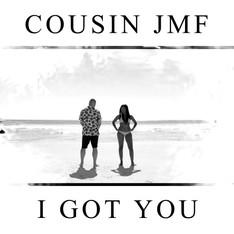 Cousin JMF - I got you cover.jpg