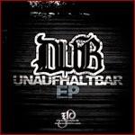 DUB Unaufhaltbar EP.jpg