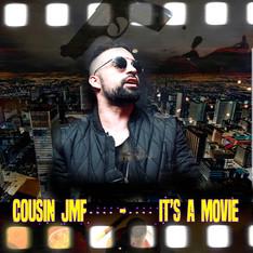 its a movie cousin jmf.jpg