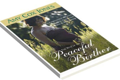 The Way of the Peaceful Birther Book