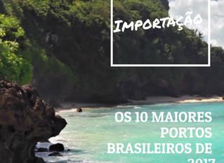 Os 10 maiores portos brasileiros de 2017