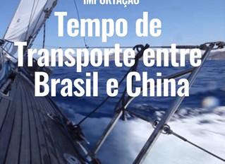 Tempo de Transporte entre Brasil e China