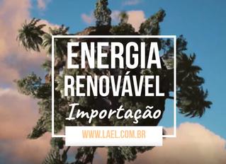 Energia renovável na importação.