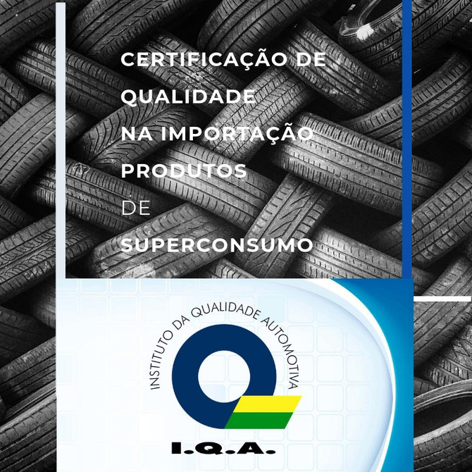 Certificação de qualidade na importação.