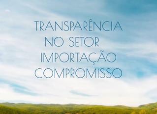 Quanto à importação: uma maior transparência.