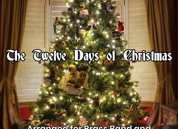 The Twelve Days of Christmas for Brass Band