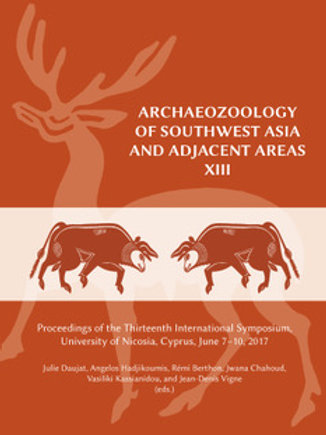 Archaeozoology of Southwest Asia and Adjacent Areas XIII: Proceedings of the Thi