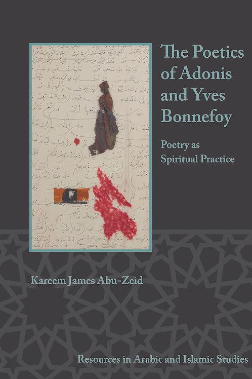 The Poetics of Adonis and Yves Bonnefoy