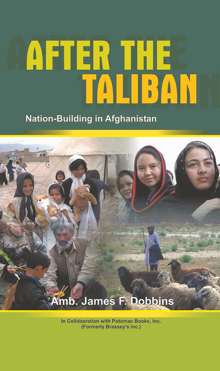 After The Taliban - Nation Building in Afghanistan