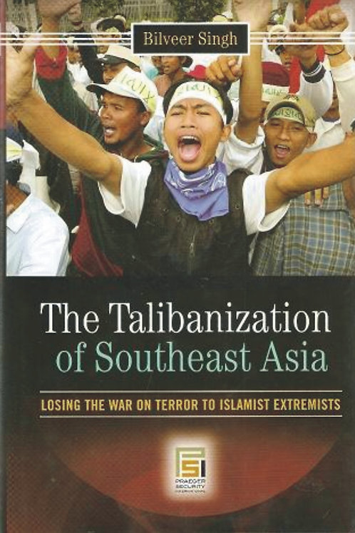 The Talibanization of South East Asia