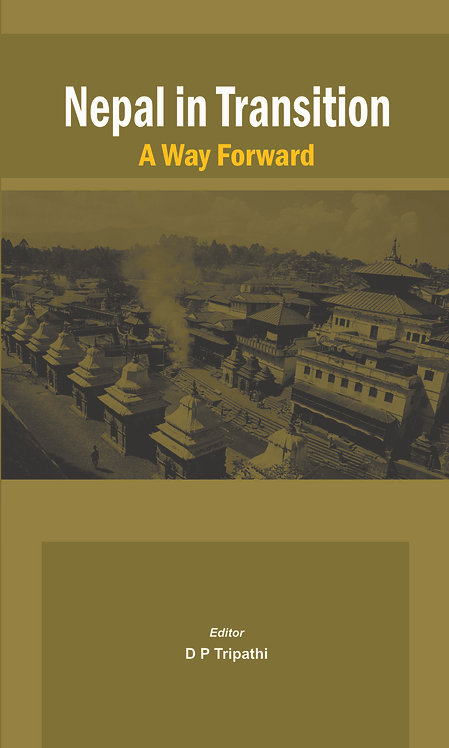 Nepal in Transition- A Way Forward