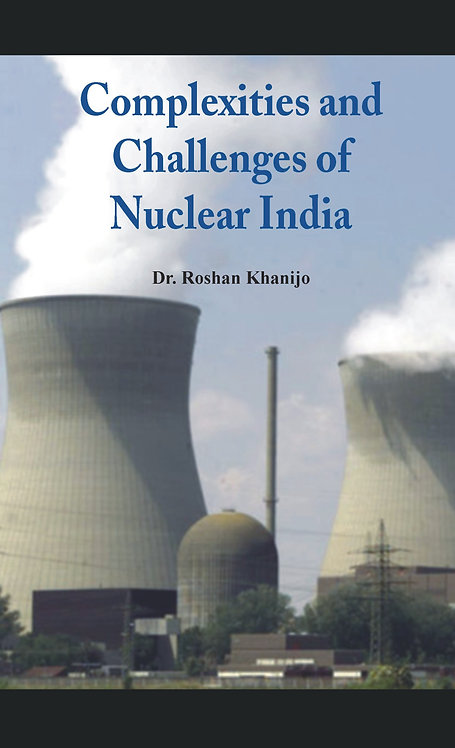 Complexities and Challenges of Nuclear India
