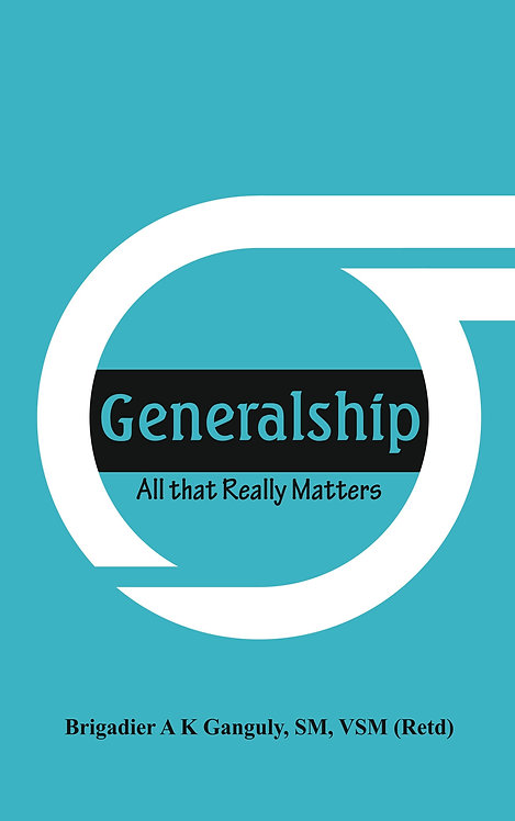 Generalship: All That Really Matters