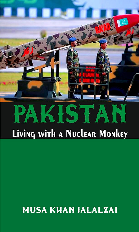 Pakistan : Living with a Nuclear Monkey