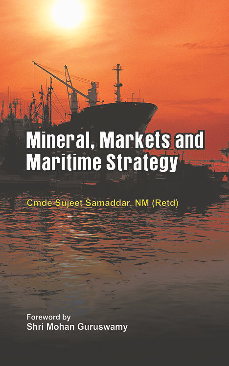 Minerals, Market and Maritime Strategy
