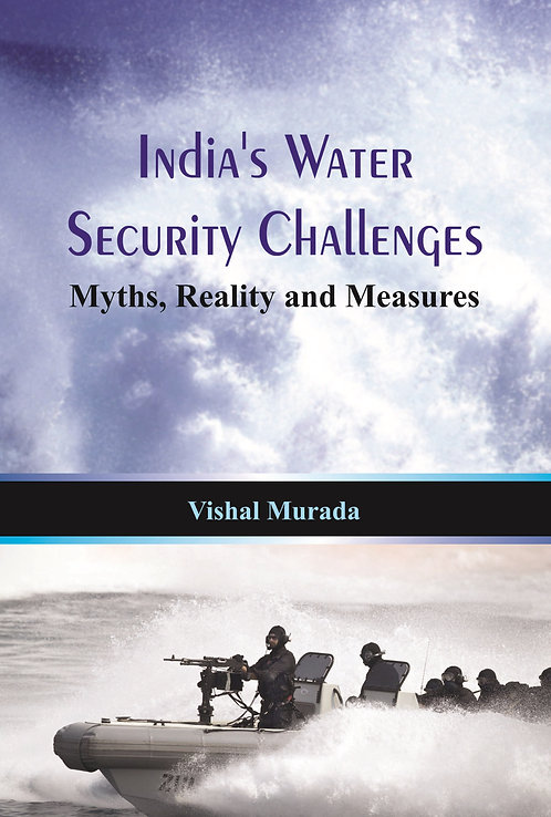India's Water Security Challenges- Myths, Reality and Measures
