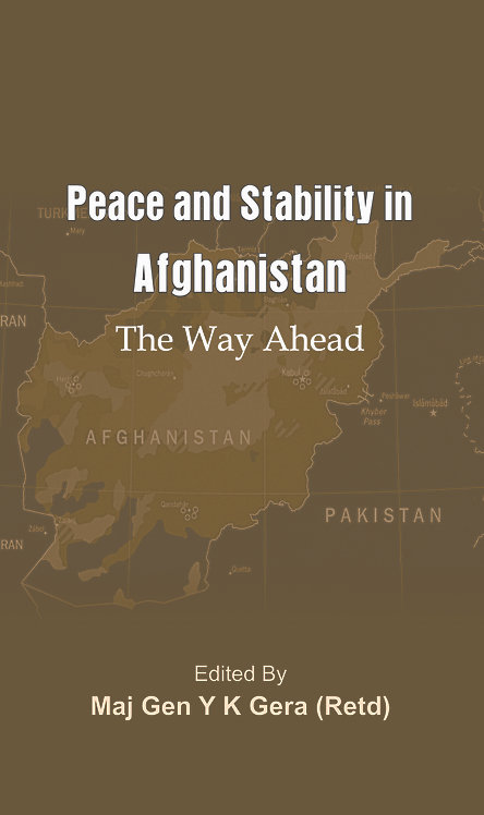 Peace and Stability in Afghanistan: The Way Ahead