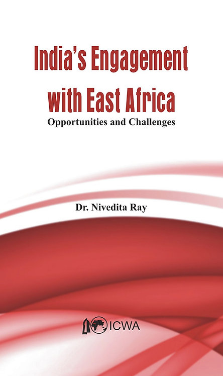 India's Engagement with East Africa- Opportunities and Challenges