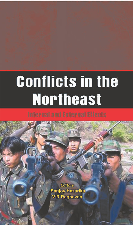 Conflicts in the Northeast - Internal and External Effects