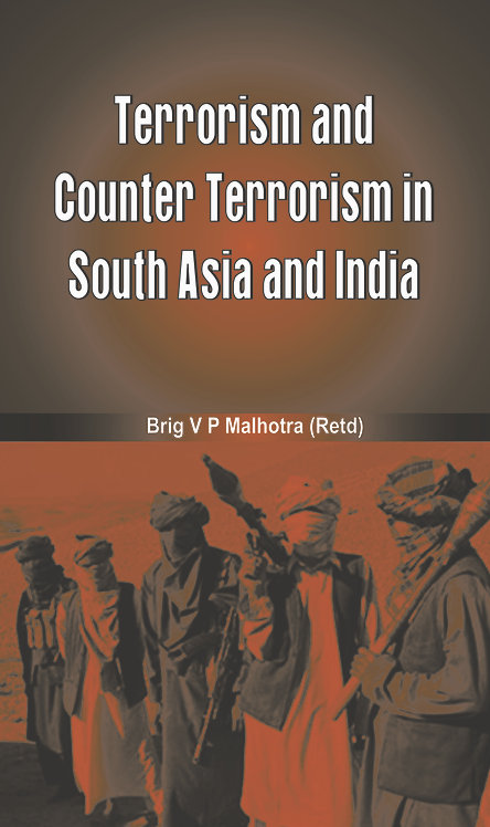 Terrorism and Counter Terrorism in South Asia