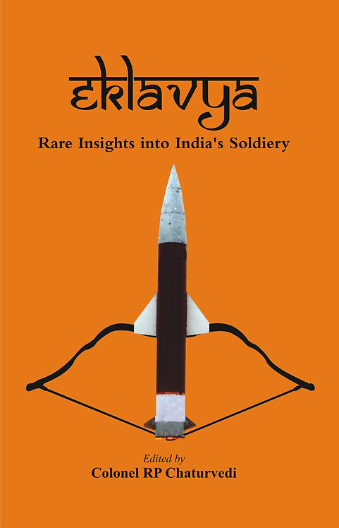 EKLAVYA : Rare Insights into India's Soldiery