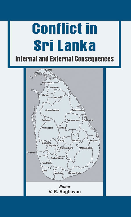 Conflict in Sri Lanka: Internal and External Consequences