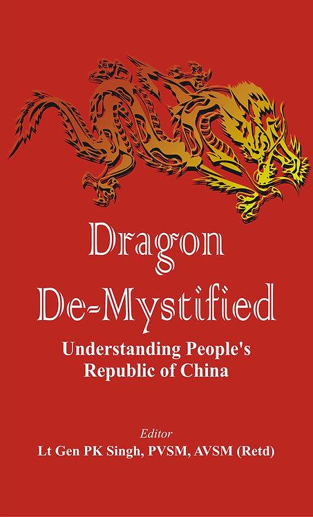 Dragon De-mystified: Understanding People's Republic of China