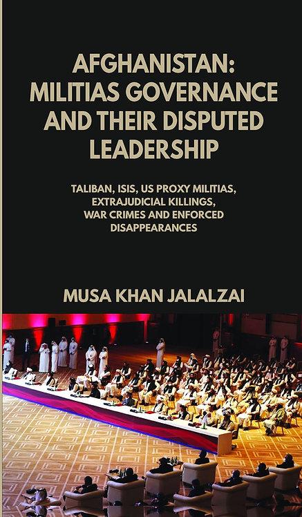 Afghanistan : Militias Governance and their Disputed Leadership