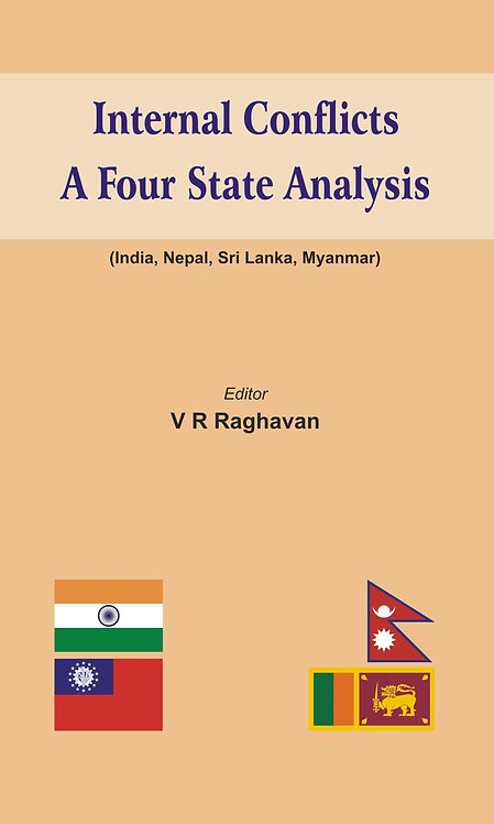 Internal Conflicts- A Four State Analysis (India | Nepal | Sri Lanka | Myanmar)
