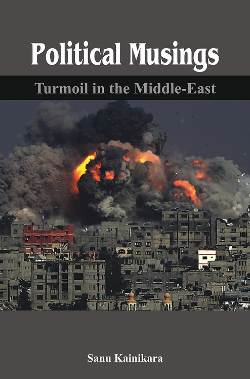 Political Musings - Turmoil in the Middle East