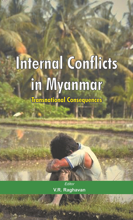 Internal Conflicts in Myanmar: Transnational Consequences