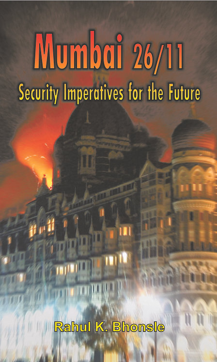Mumbai 26/11: Security Imperatives for the Future