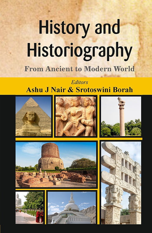 History and Historiography :  From Ancient to Modern World
