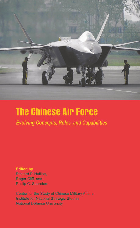 The Chinese Air Force- Evolving Concepts, Roles and Capabilities