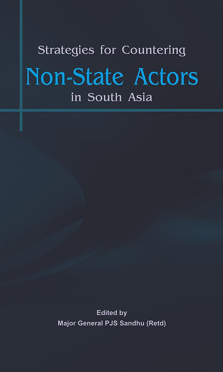 Strategies for Countering Non State Actors in South Asia