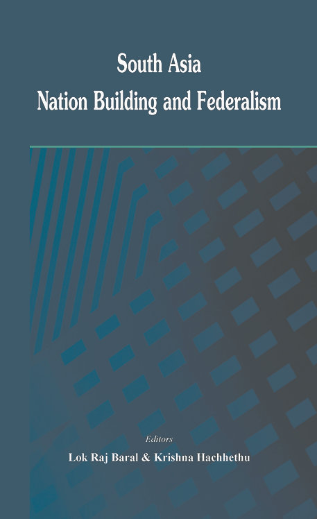 South Asia- Nation Building and Federalism