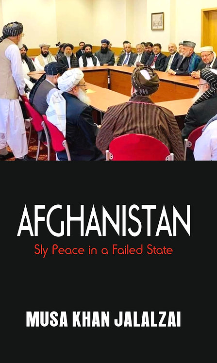 Afghanistan: Sly Peace in a Failed State