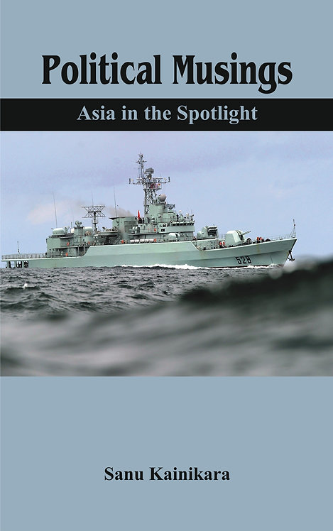 Political Musings - Asia in the Spotlight