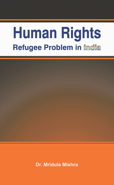 Human Rights : Refugee Problem in India
