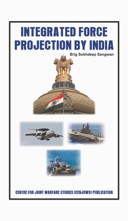 Integrated Force Projection by India