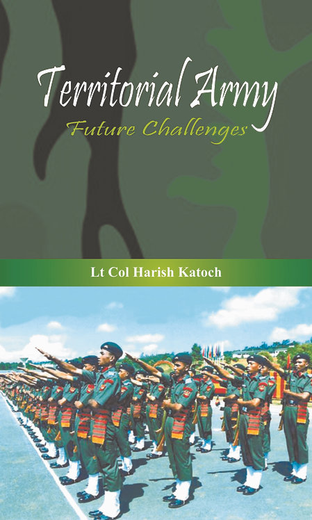 Territorial Army- Future Challenges