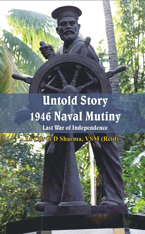Untold Story 1946 Naval Mutiny- Last War of Independence