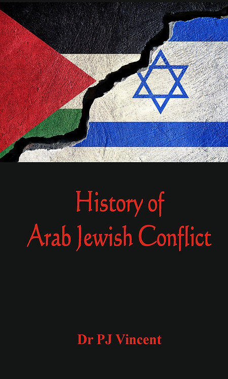 The History of Arab - Jewish Conflict : 1881-1948