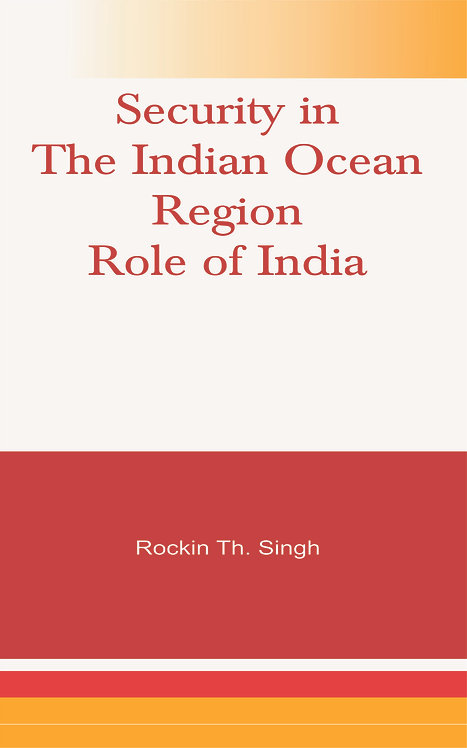 Security in the Indian Ocean Region- Role of India