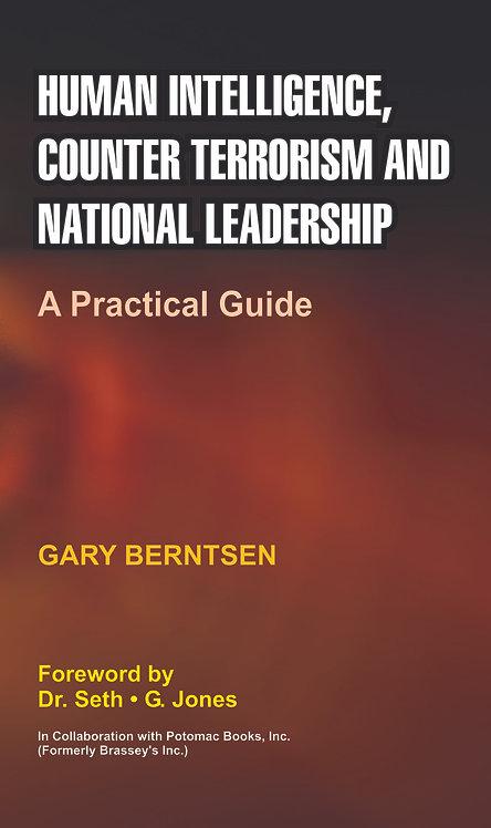 Human Intelligence, Counter Terrorism, and National Leadership