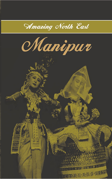 Amazing North East- Manipur