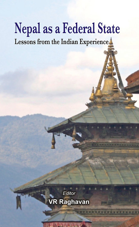 Nepal as a Federal State- Lessons from Indian Experience